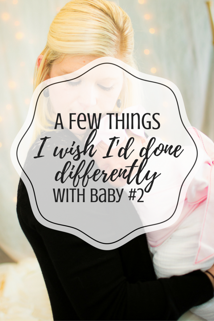 A few things I wish I'd done differently with baby #2. Things to do with second baby. Mistakes I made after having my second baby