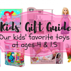 Favorite Toys – Ages 4 and 1.5
