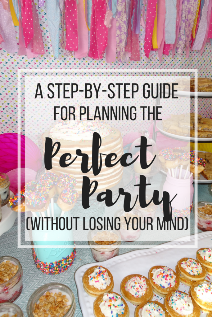 How to plan the perfect party without losing your mind. Party planning tips. How to plan the perfect party.