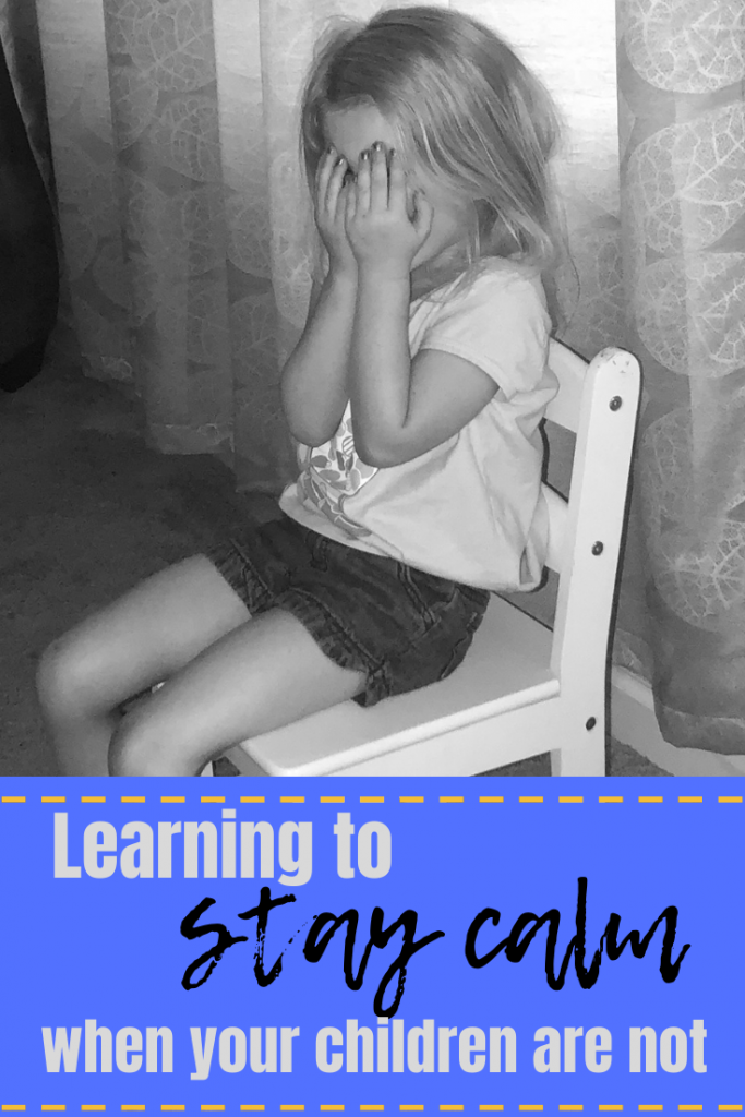 Learning to stay calm when your children are not.