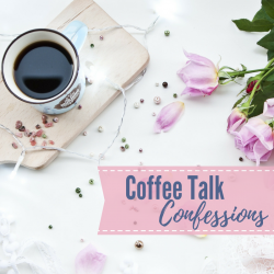 Coffee Talk Confessions: Get To Know You Edition