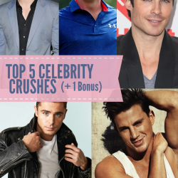 5 Celebrity Crushes