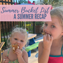 Summer Bucket List – A Summer Recap