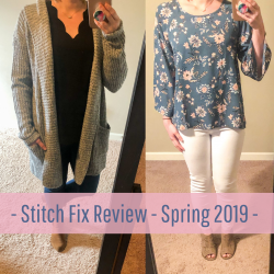 Stitch Fix Review – Spring 2019