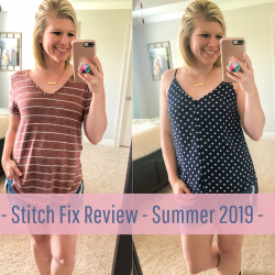 Stitch Fix Review – Summer 2019